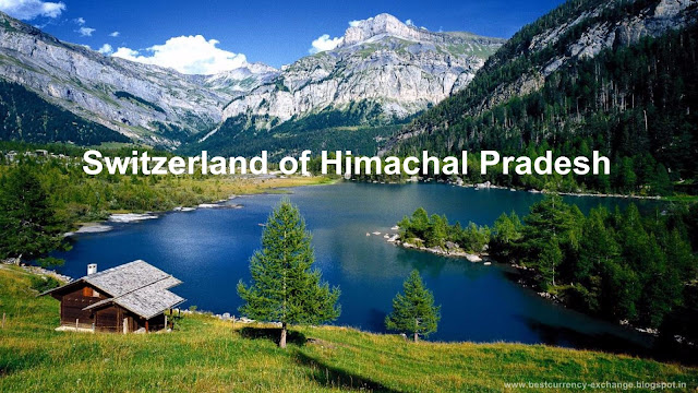 Switzerland of Himachal Pradesh