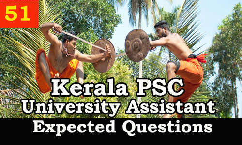 Kerala PSC : Expected Question for University Assistant Exam - 51