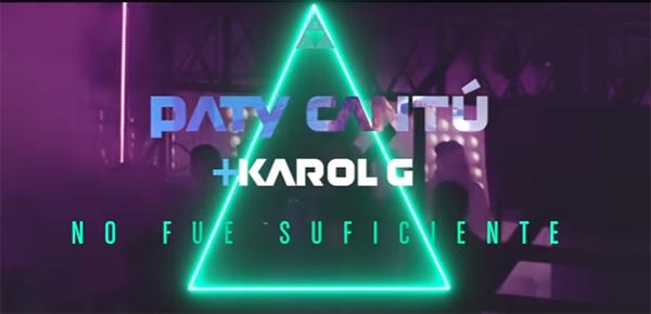 Paty-Cantú-discografía-No-Fue-Suficiente-Karol-G