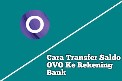 Cara Transfer Saldo OVO Ke Rekening Bank Tanpa Fee