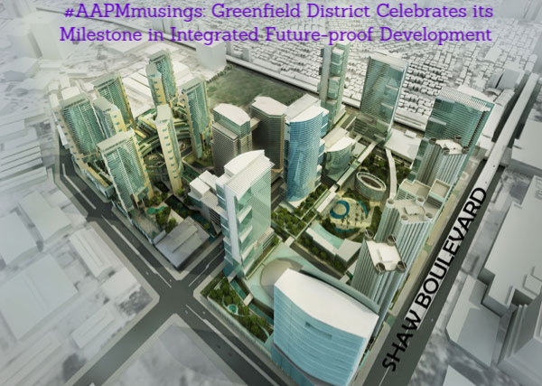 #AAPMmusings: Greenfield District Celebrates its Milestone in Integrated Future-proof Development All-Around Pinay Mama