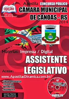 Apostila Câmara Municipal de Canoas/RS - Assistente Legislativo - Grátis CD/ROM