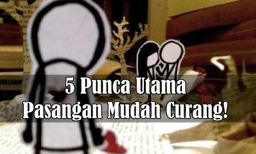 5 Punca Utama Pasangan Mudah Curang!