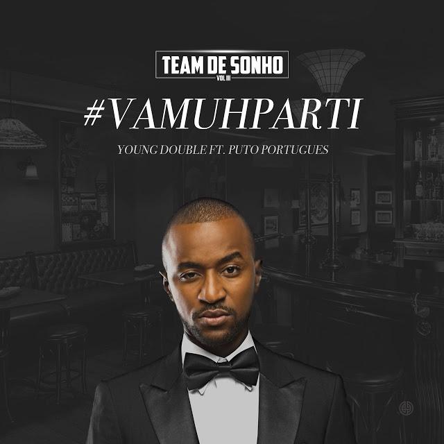 Young Double Feat. Puto Português- VamuParti (Rap)