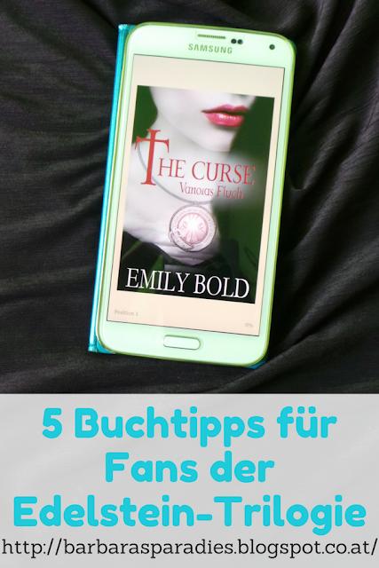 5 Buchtipps für Fans der Edelstein-Trilogie: The Curse-Trilogie von Emily Bold
