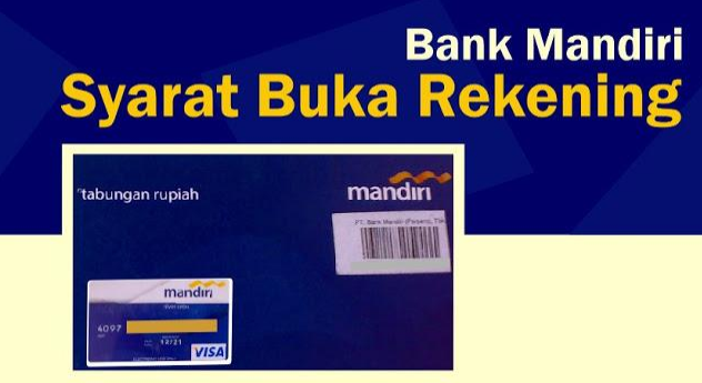 Cara Buka Rekening Bank Mandiri