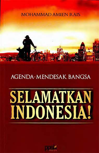 Selamatkan Indonesia - Amien Rais