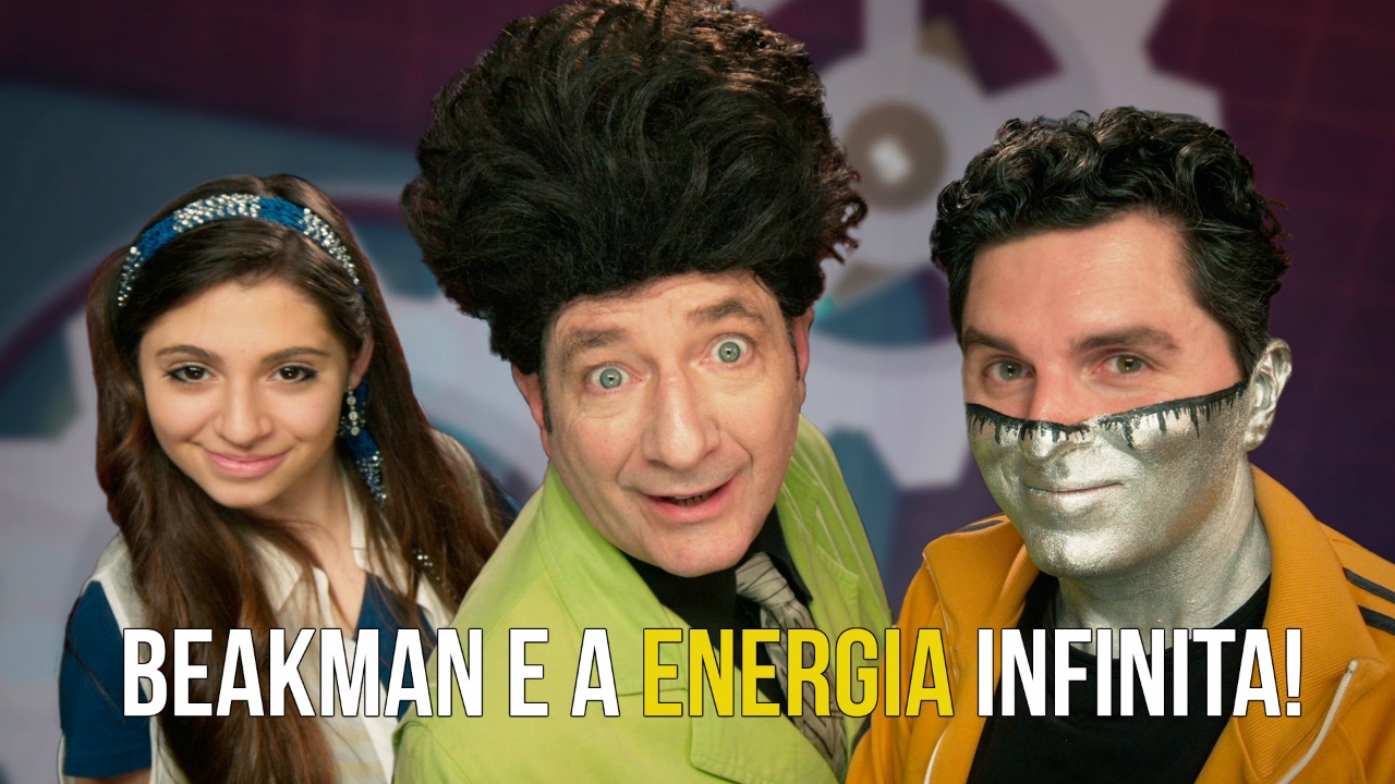 Beakman - Desmistificando a Energia Infinita.