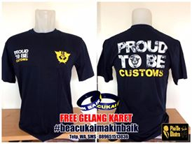 Kaos Praoud To Be Customs