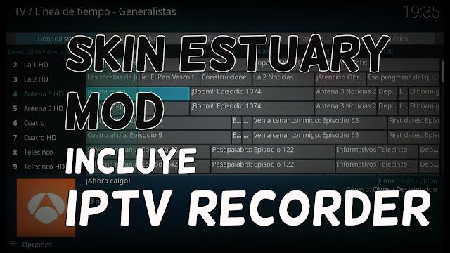 Skin Estuary addon iptv recorder