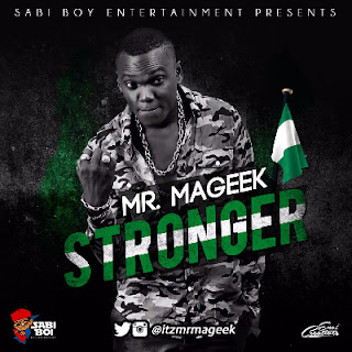 "Mr. Mageek - ""STRONGER"" (Produced by KeyLex)"