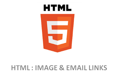HTML – Image  & Email Links