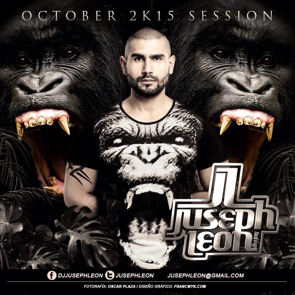 JUSEPH LEÓN - OCTOBER 2K15 SESSION