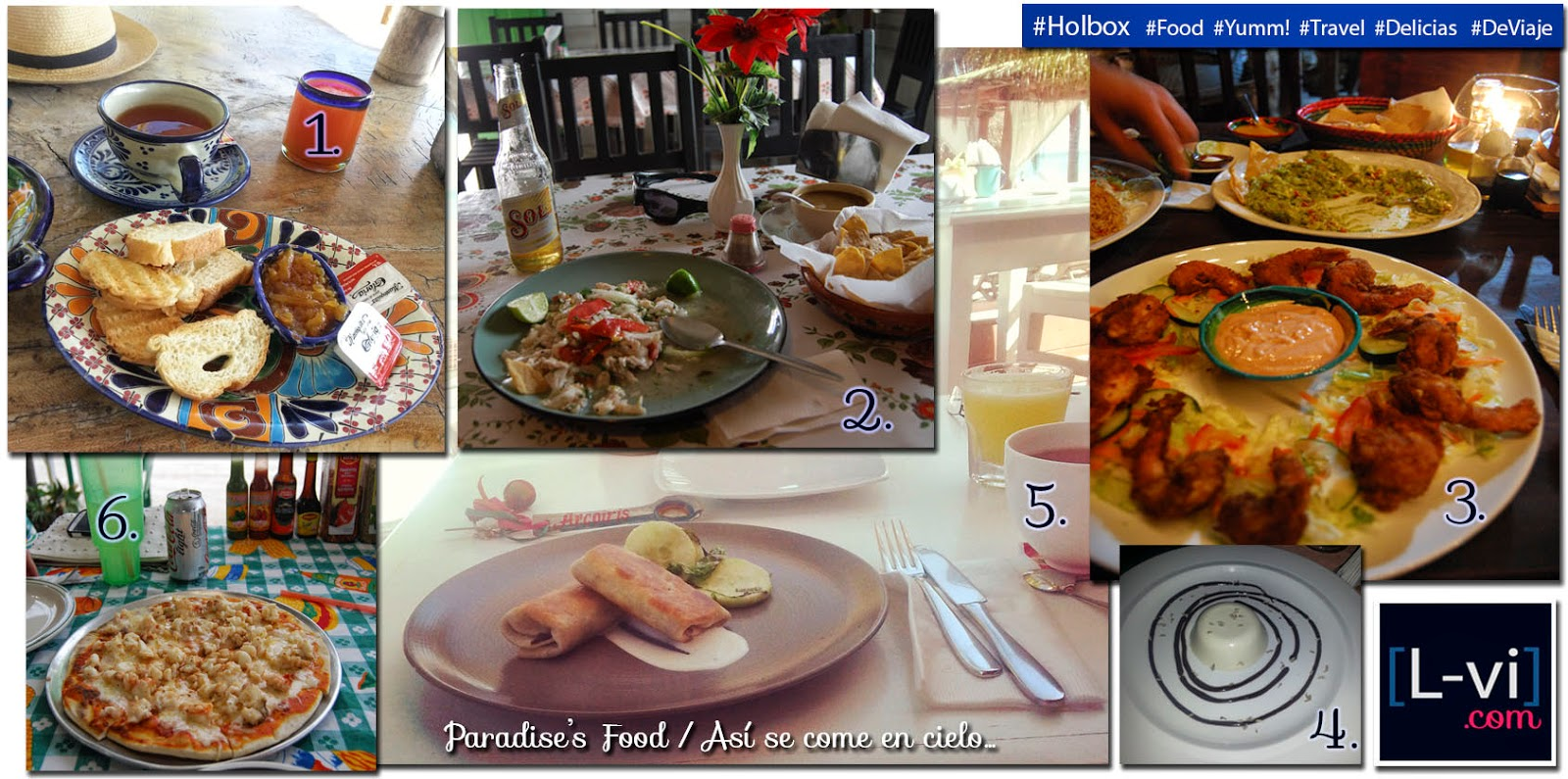[Paradise's Food ]Why I ♥ Holbox by Lucebona. L-vi.com