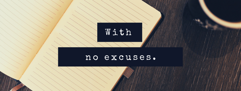 With No Excuses