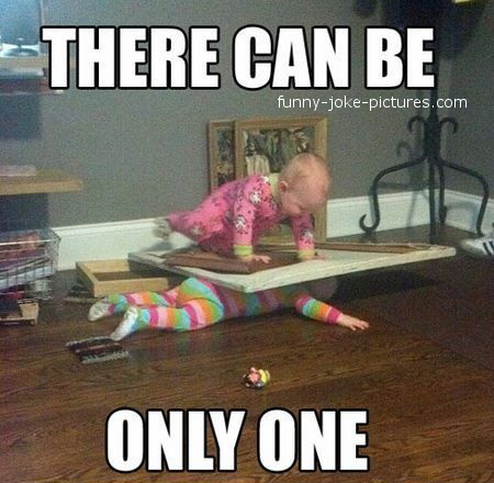 Funny Baby - There Can Be Only One Caption Image