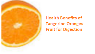 Health Benefits of Tangerine Oranges - Digestion