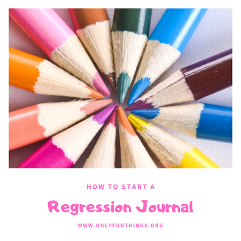 Glitter, Stickers, and Crayons- How To Regression Journal for Beginners - Age Regression Series