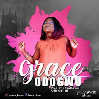 [MUSIC] Grace - Odogwu ||@grace_idowu
