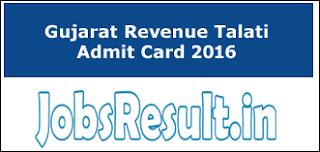 Gujarat Revenue Talati Admit Card 2016