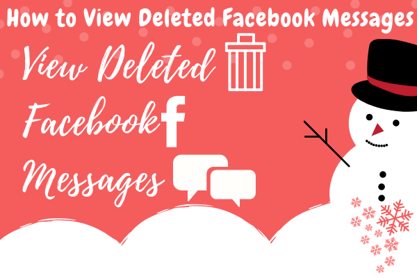 How Can You Find Deleted Messages On Facebook<br/>