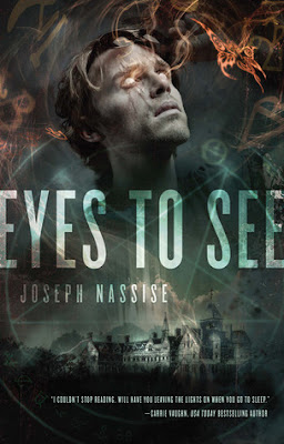 Eyes to See (Jeremiah Hunt) urban fantasy by Joseph Nassise