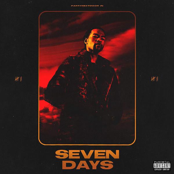 PARTYNEXTDOOR - Seven Days Cover