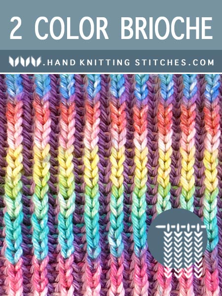 Hand #Knitting Stitches - Two-Color #BriocheKnitting Pattern