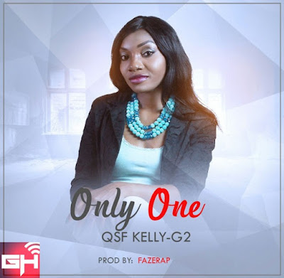 Music: Only One – QsfKelly-G2