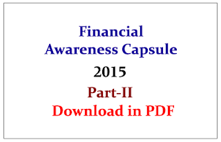 Important Financial Awareness Questions Capsule 2015 Part-II- Download in PDF