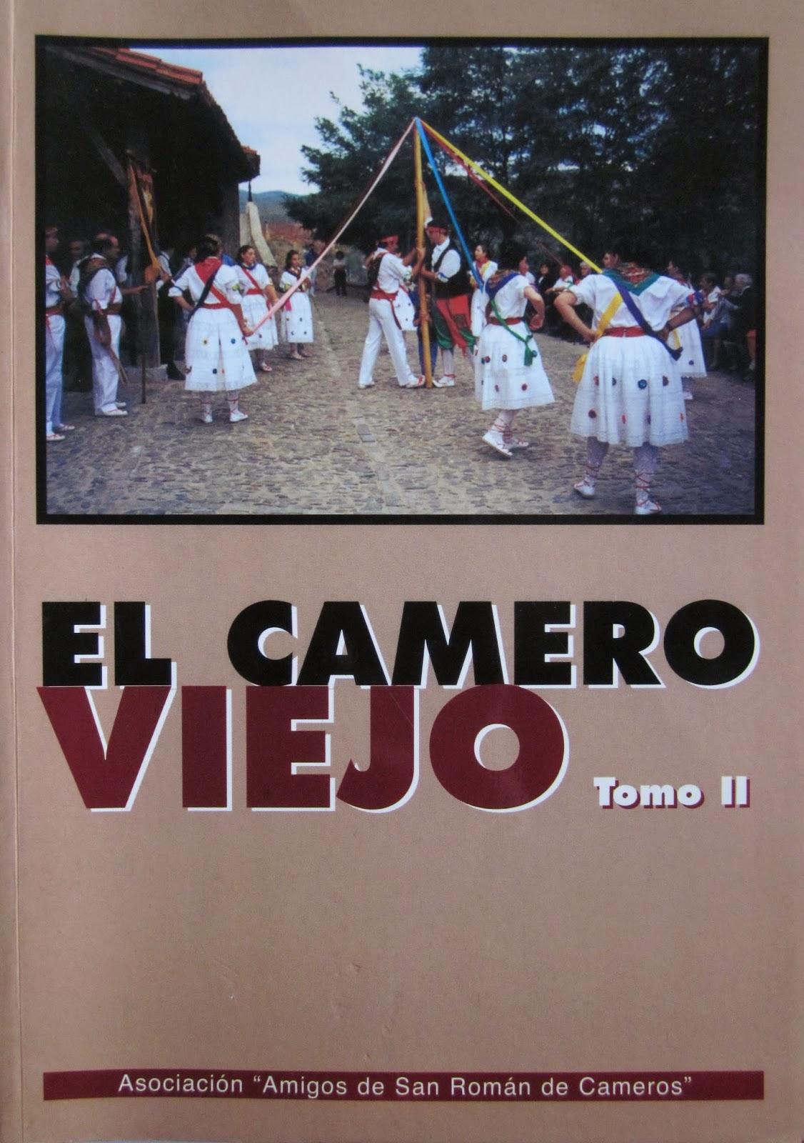 Amigos de San Román. El Camero Viejo. Tomo 2.