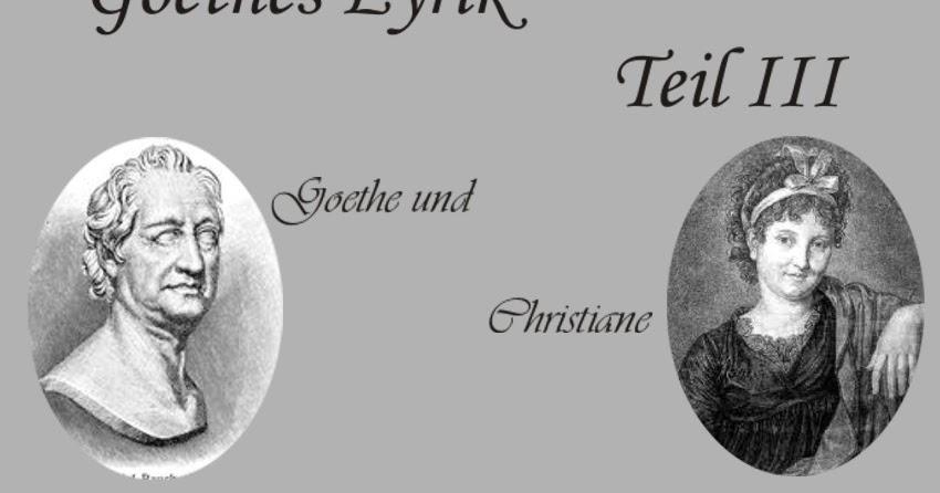 Gedichte Und Zitate Fur Alle Goethes Lyrik Alterslyrik Teil Iii