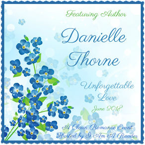 Unforgettable Love featuring Danielle Thorne – 5 June