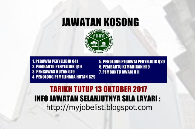 Jawatan Kosong Institut Penyelidikan Perhutanan Malaysia (FRIM) Oktober 2017