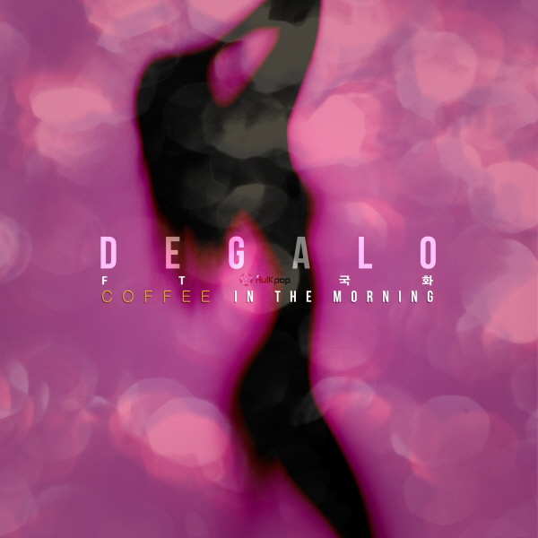[Single] Degalo – Coffee In The Morning