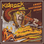 Kid Rock - Sweet Southern Sugar Cover