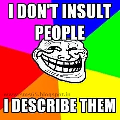 Insult Sms Insult Text Messages Insult Quotes Angry Sms