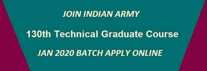 Indian Army *TGC – 130 (Engineers) Notification Alert