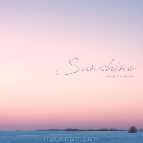 Jung Dong Ha – Sunshine – Single