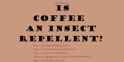 Is coffee an insect repellent?