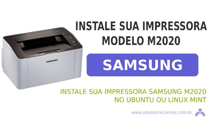 impressora samsung modelo m2020 no ubuntu e linux mint