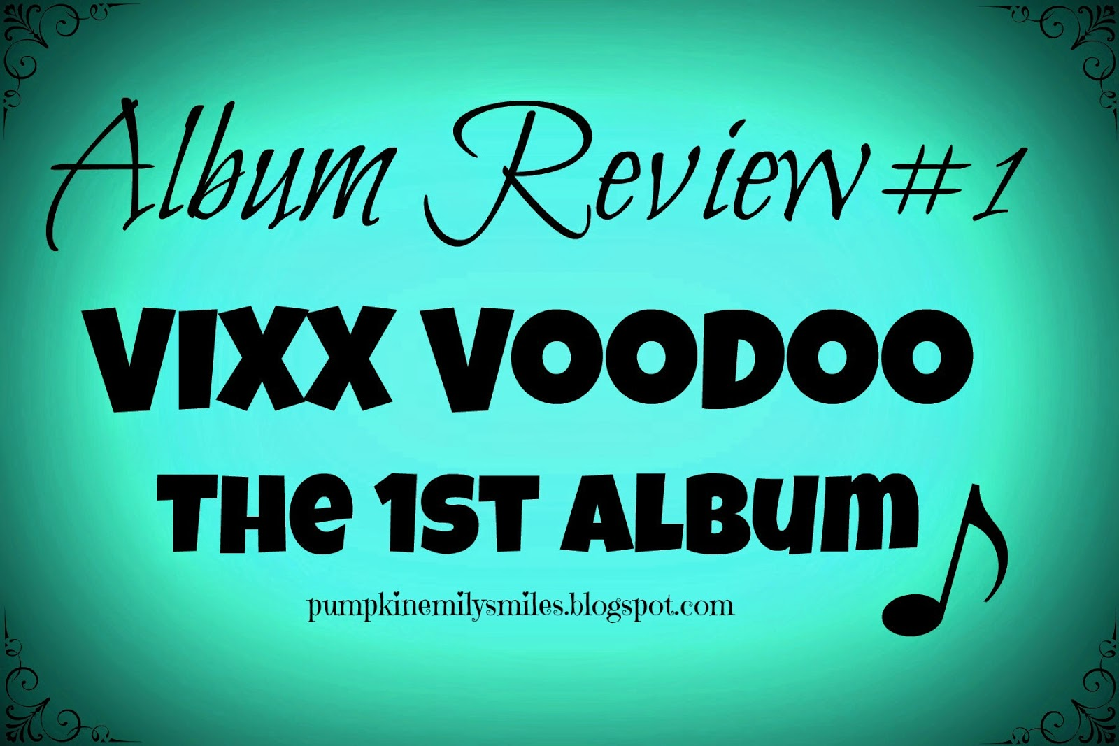 Album Review #1 VIXX Voodoo The First Album