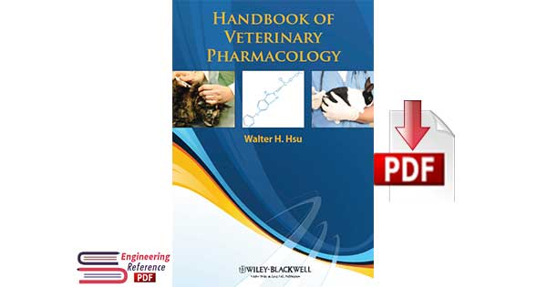 Download Handbook of Veterinary Pharmacology by Walter H. Hsu pdf