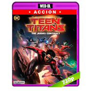 Teen Titans: El contrato de Judas (2017) WEB-DL 720p Audio Dual Latino-ingles