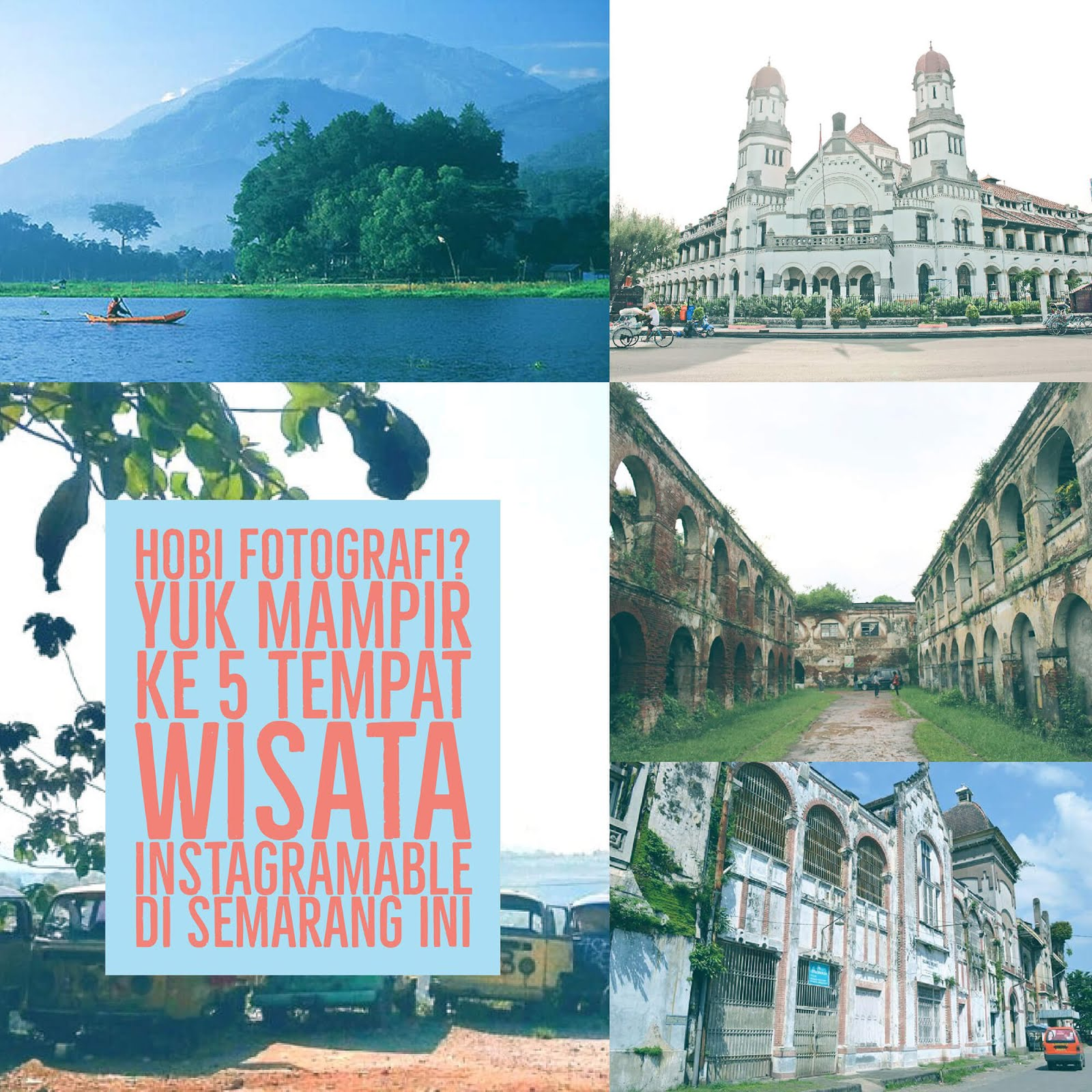 5 Tempat Wisata Instagramable di Semarang