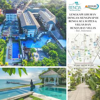 Lengkapi Liburan Dengan Menginap Di Benoa Sea Suites & Villas Dan Benoa Bay Villas