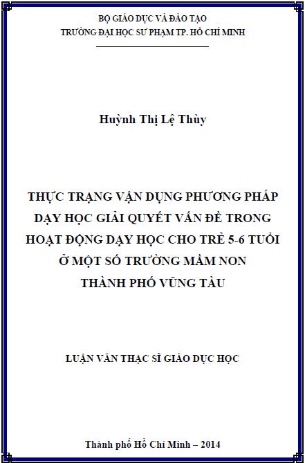 Thực trạng vận dụng phương pháp dạy học giải quyết vấn đề trong hoạt động dạy học cho trẻ 5-6 tuổi ở một số trường mầm non thành phố Vũng Tàu