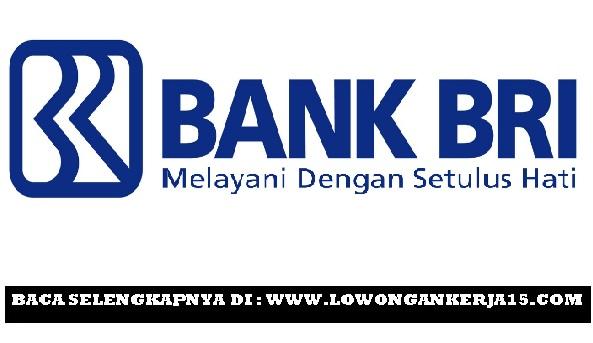 Lowongan kerja Bank Rakyat Indonesia