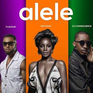 [Music] Seyi Shay Ft. Flavour & DJ Consequence – Alele