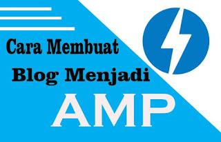 cara membuat blog menjadi amp
